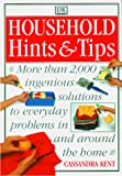 Kent, Cassandra: Household Hints &amp; Tips