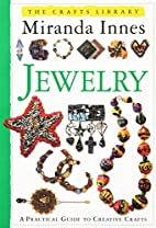 Crafts Library: Jewelry by Miranda Innes
