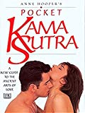 Hooper, Anne: Pocket Kama Sutra: A New Guide to the Ancient Arts of Love