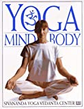 Sivananda Yoga Vedanta Center: Yoga Mind & Body