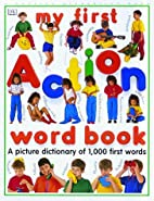 My First Action Word Book by Jane Bunting