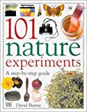 Burnie, David: 101 Nature Experiments