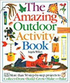 The Amazing Outdoor Activity Book by Angela…