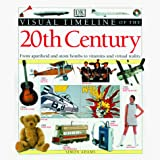 Adams, Simon: Visual Timeline of the 20th Century