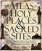 Atlas Of Holy Places & Sacred Sites by Colin…
