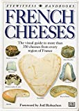 Robuchon, Joel: French Cheeses