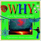 Why Does Lightning Strike? Questions…