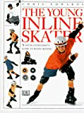 Edwards, Chris: The Young Inline Skater