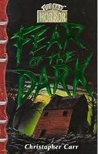 Fear of the Dark (Henderson Horror File Fax)…