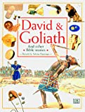 Hastings, Selina: David & Goliath (Bible Stories)