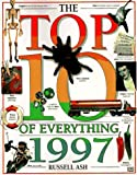 Ash, Russell: The Top 10 of Everything 1997