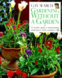 Search, Gay: Gardening Without a Garden