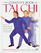 The Complete Book Of Tai Chi by Stewart…