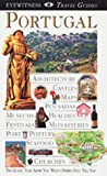Symington, Martin: DK Eyewitness Travel Guides Portugal: With Madeira & the Azores