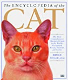 Fogle, Bruce: The Encyclopedia of the Cat