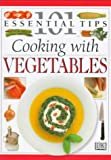 Elliot, Rose: Cooking With Vegetables