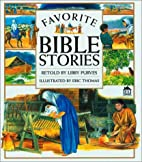 Favorite Bible Stories by Libby Purves