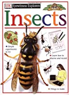 Insects (Eyewitness Explorers) by Steve…
