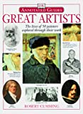 Cumming, Robert: Great Artists: The Lives of 50 Painters Explored Through Their Work