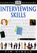 Interviewing Skills (DK Essential Managers)…
