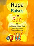 DK Publishing: Rupa Raises the Sun