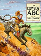 Cowboy A B C by Chris L. Demarest