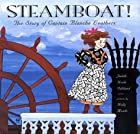 Steamboat! The Story of Captain Blanche…