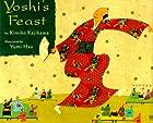 Yoshi's Feast (Melanie Kroupa Books) by…