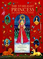 The Starlight Princess and Other Princess…