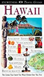 Friedman, Bonnie: Eyewitness Travel Guide to Hawaii (Eyewitness Travel Guides)