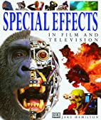 Special Effects by Jake Hamilton
