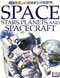 Becklake, Sue: Space, Stars, Planets, and Spacecraft