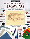 Horton, James: DK Art School: Introduction To Drawing, An