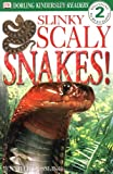 Dussling, Jennifer: Slinky, Scaly Snakes!