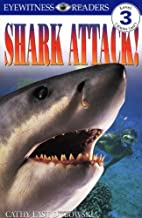 Shark Attack! (DK Readers: Level 3) by Cathy…