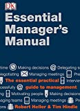 Heller, Robert: Essential Manager&#39;s Manual