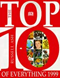 Ash, Russell: The Top 10 of Everything 1999