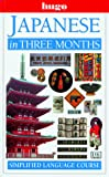 Breen, John: Japanese in Three Months