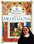 Sister Wendy's Book of Meditations by Wendy…