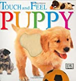 DK Publishing Staff: Touch and Feel Puppy