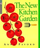 Pavord, Anna: The New Kitchen Garden
