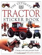 Tractor: Ultimate Sticker Book (Ultimate…