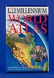 DK Publishing: DK Millennium World Atlas: A Portrait of the Earth in the Year 2000