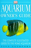 Sandford, Gina: Aquarium: Owner's Guide