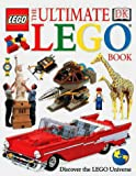Dorling Kindersley Publishing Staff: The Ultimate Lego Book : Discover the Lego Universe