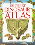 Lindsay, William: The Great Dinosaur Atlas