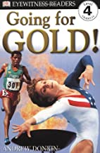 Going for Gold! (DK Readers: Level 4) by…