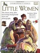 Eyewitness Classics: Little Women [adapted]…
