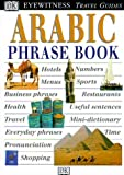 Lexus: Eyewitness Travel Guides Arabic Phrase Book