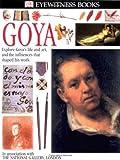 Wright, Patricia: Eyewitness: Goya